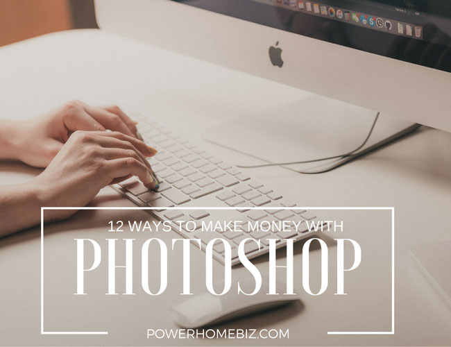 How to Make Money from Photoshop